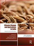 Economic Analysis of Adaptations to Climate Change : Studies from Selected River Basins in India, Palanisami, K. and Ranganathan, C. R., 0415735998