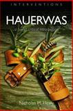 Hauerwas, Nicholas M. Healy, 0802825990