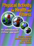 Physical Activity for Health and Fitness 9780880115995