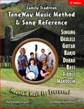 Family Tradition: ToneWay Music Method and Song Reference, Carl Abbott and Luke Abbott, 1479235997