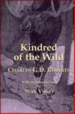 Kindred of the Wild, Roberts, Charles G. D., 1550965999
