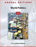 Annual Editions: World Politics 13/14, Weiner, Robert, 0078135990