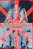 Maps of Englishness : Writing Identity in the Culture of Colonialism, Gikandi, Simon, 0231105991