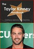 The Taylor Kinney Handbook - Everything You Need to Know about Taylor Kinney, Emily Smith, 1486465994