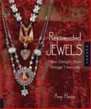 Rejuvenated Jewels, Amy Hanna, 1592535992