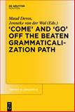 'COME' and 'GO' off the Beaten Grammaticalization Path, , 3110335999