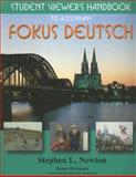 Student Viewer's Handbook to Accompany Fokus Deutsch, Newton, Stephen L., 0070275998