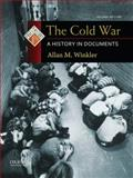 The Cold War : A History in Documents, Winkler, Allan M., 0199765995