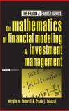 The Mathematics of Financial Modeling and Investment Management, Sergio M. Focardi and Frank J. Fabozzi, 0471465992