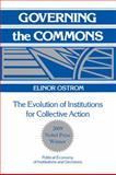 Governing the Commons : The Evolution of Institutions for Collective Action, Ostrom, Elinor, 0521405998