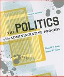 The Politics of the Administrative Process, Kettl, Donald F. and Fesler, James W., 0872895998