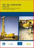 Design Guide : Soft Soil Stabilisation, Building Research Establishment, 1860815995