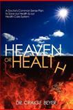 Heaven or Health?, Craig Beyer, 1463745990