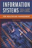 Information Systems for Healthcare Management, Eighth Edition, Glandon, Gerald L. and Smaltz, Detlev H., 1567935990