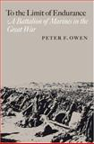 To the Limit of Endurance, Peter F. Owen, 1585445991