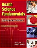 Student Activity Guide for Health Science Fundamentals Value Package (includes Health Science Fundamentals), Badasch and Badasch, Shirley, 0136065996