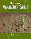 Building Management Skills : An Action-First Approach, Marcic, Dorothy and Daft, Richard L., 0324235992