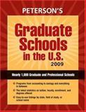 Graduate Schools in the U. S. 2009, Peterson's Guides Staff, 0768925991