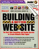 IBM's Official Guide to Building a Better Web, Morrison, Deborah, 1568845995