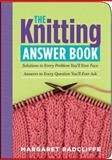 The Knitting Answer Book, Margaret Radcliffe, 1580175996