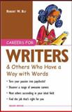 Careers for Writers and Others Who Have a Way with Words, Bly, Robert W., 007140600X