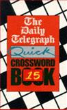 The Daily Telegraph Quick Crossword Book, Daily Telegraph Staff, 0330336002