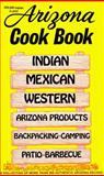 Arizona Cook Book, Al Fischer and Mildred Fischer, 0914846000
