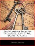 The Women of England, Sarah Stickney Ellis, 1141906007