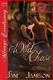 Wild Chase, Jane Jamison, 162740600X