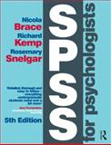 SPSS for Psychologists : Fifth Edition, Brace, Nicola and Kemp, Richard, 1848726007