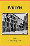 B'klyn, Richard Fein, 1935916009