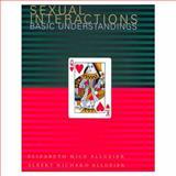 Sexual Interactions : Basic Understandings, Allgeier, Elizabeth Rice and Allgeier, Albert Richard, 0395846005