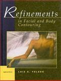 Refinements in Facial and Body Contouring, Toledo, Luiz S., 0397516002