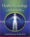 Health Psychology : An Introduction to Behavior and Health (with InfoTrac), Brannon, Linda and Feist, Jess, 0534506003
