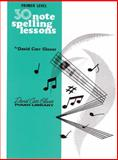 30 Notespelling Lessons, David Carr Glover, 0769236006