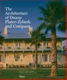 The Architecture of Duany Plater-Zyberk and Company, Joanna Lombard, 0847826007