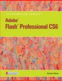 Adobe Flash Professional CS6 Illustrated, Waxer, Barbara M., 1133526004