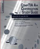 CompTIA A+ Certification Study Guide : Exams 220-701 And 220-702, Whitaker, Andrew and Evans, Keatron, 1597496006