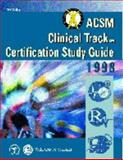 ACSM Clinical Track Certification Study Guide, 1998, American College of Sports Medicine (ACSM) Staff, 0683306006
