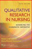 Qualitative Research in Nursing : Advancing the Humanistic Imperative, Speziale, Helen J. Streubert and Carpenter, Dona Rinaldi, 0781796008