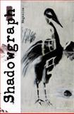 Shadowgraph One : Interviews, Essays, and Poetics, W. S. Merwin, Jim Harrison, Reggio Godfrey, 0991506006