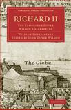 Richard II : The Cambridge Dover Wilson Shakespeare, Shakespeare, William, 1108006000