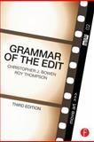 Grammar of the Edit, Bowen, Christopher J., 0240526007