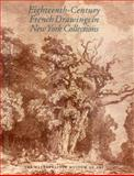 Eighteenth-Century French Drawings in New York Collections, Stein, Perrin and Holmes, Mary Taverner, 0300086008
