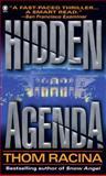 Hidden Agenda, Thom Racina, 0451186001