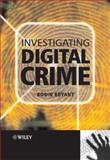 Investigating Digital Crime, , 0470516003