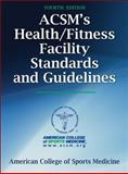 ACSM's Health/Fitness Facility Standards and Guidelines, American College of Sports Medicine Staff, 0736096000