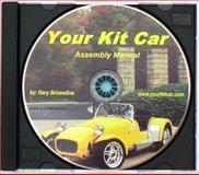 Your Kit Car Assembly Manual 9780976056003