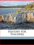 History for Teachers, Mary Blake, 1149686006