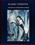 Dark Visions the Art of Corvis Nocturnum, Corvis Nocturnum, 1478366001